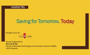 Saving for Tomorrow, Today